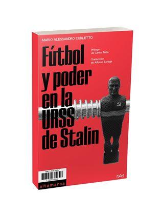 Imagen de Fútbol y poder en la URSS de Stalin