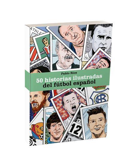Imagen de 50 historias ilustradas del fútbol español