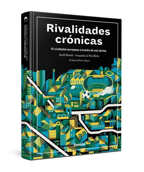 Imagen de Rivalidades crónicas
