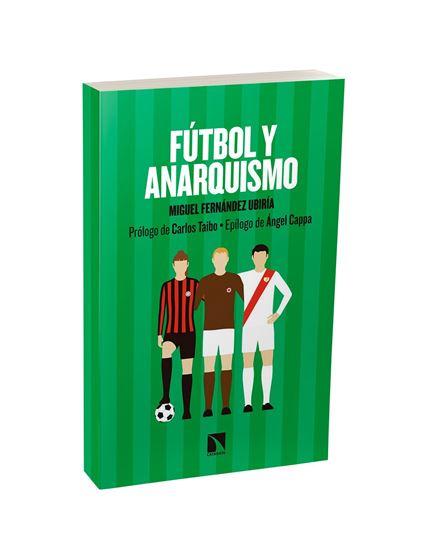 Imagen de Fútbol y anarquismo